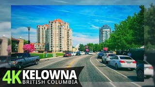 Kelowna 4K60fps - Driving Downtown - British Columbia, Canada
