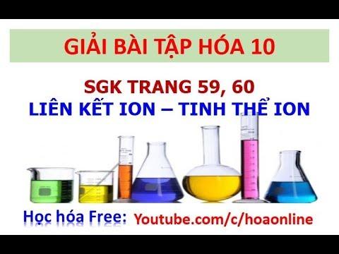 Giải bài tập hóa 10 Trang 59, 60 – Liên kết ion – Tinh thể ion
