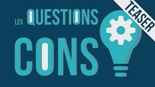 Teaser - Les Questions Cons