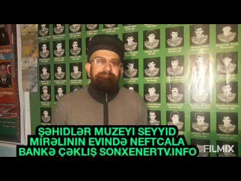 Sonxebertv info Bankə qəsəbəsi Seyid Mirəli evində Şəhidlər.