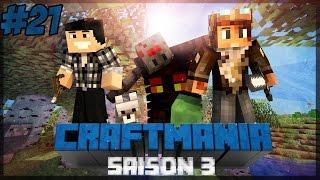 [Minecraft] CraftMania Saison 3 Ep.21 Pas le Tigre !!