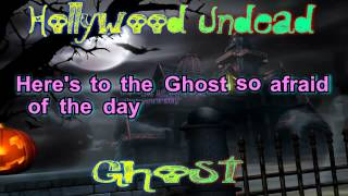 Hollywood Undead Ghost With Lyrics