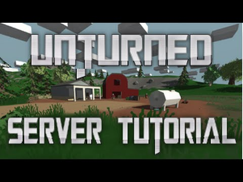 how to make an unturned server 3.0