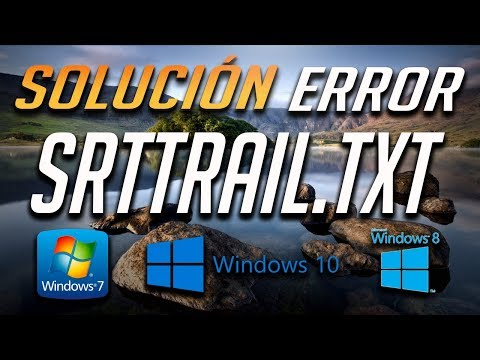 Solución Error SrtTrail.txt en Windows 10/8/7 - [Tutorial 2021]