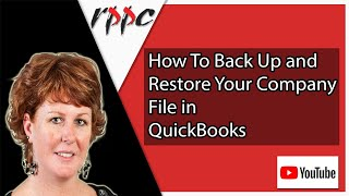 How To Back Up & Restore Your Company File in QuickBooks