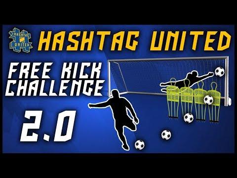 HASHTAG UNITED FREE KICK CHALLENGE 2.0