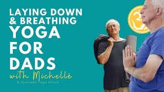 Yoga For Dads 101: Laying down & Breathing | Yoga Together Online with Michellé