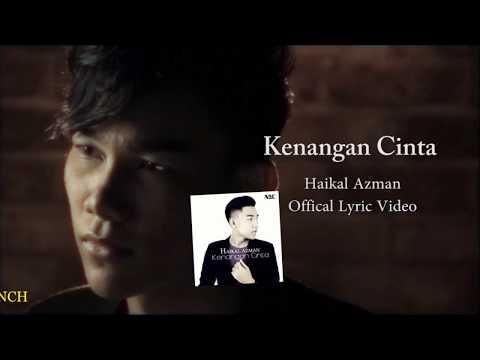 Haikal Azman- Kenangan Cinta (Teaser Lyric Video)