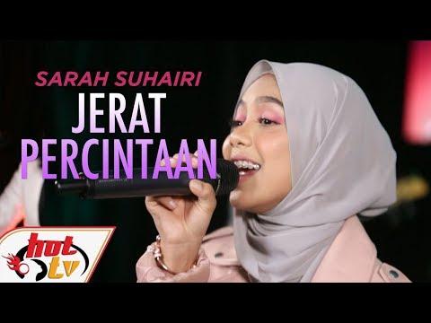 SARAH SUHAIRI - JERAT PERCINTAAN #BOMBASTIKCTDK