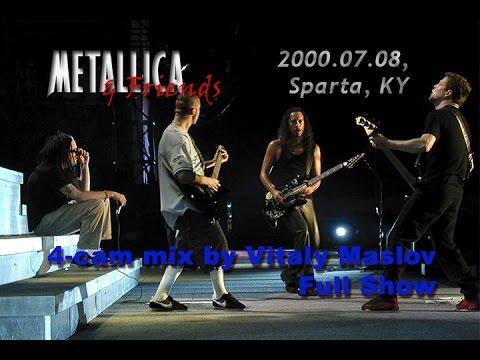 METALLICA & Friends (Full Show, 4-cam mix by Vitaly Maslov) /2000.07.08, Sparta/