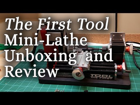 """Mini Lathe """"The First Tool"""" Unboxing and Review"""
