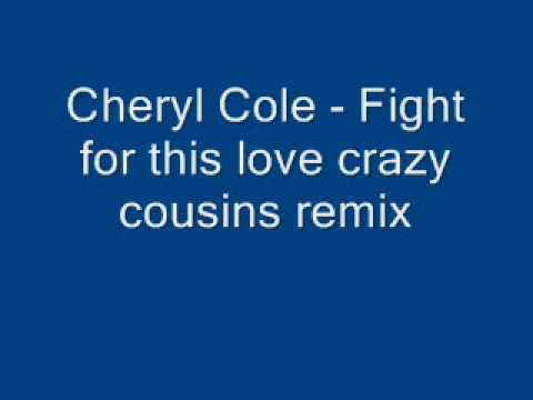 Fight for this love Crazy Cousins Remix