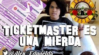 Ticketmaster es una MIERDA | Guns N' Roses México 2016