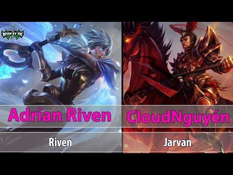 [ Adrian Riven ] Riven vs Jarvan IV [ CloudNguyén ] Top - Adrian Riven High Elo soloq Challenger