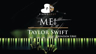 Taylor Swift - ME! feat. Brendon Urie - Piano Karaoke / Sing Along Cover with Lyrics