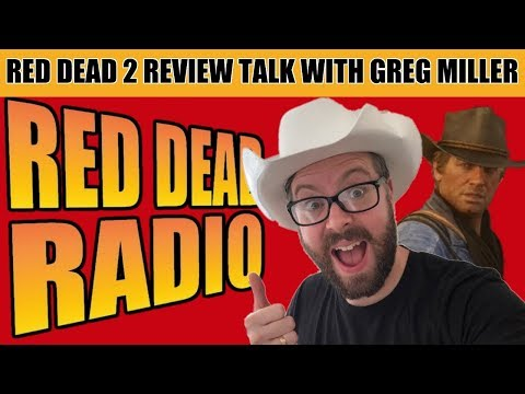 Red Dead Redemption 2 Review Discussion with Greg Miller - No Story Spoilers: Red Dead Radio Ep. 27
