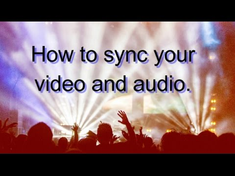 How to sync your audio and video