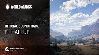 World of Tanks - Official Soundtrack: El Halluf