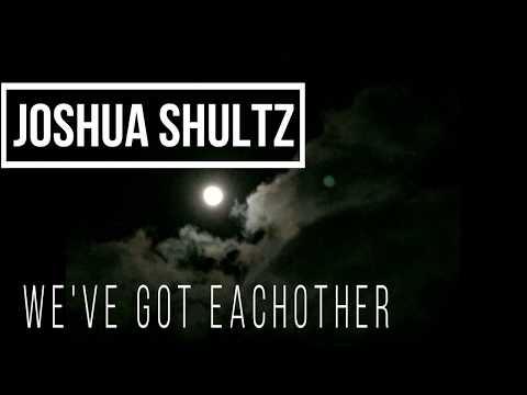 Joshua Shultz ( A.k.a CustomKarts ) - We've got each other