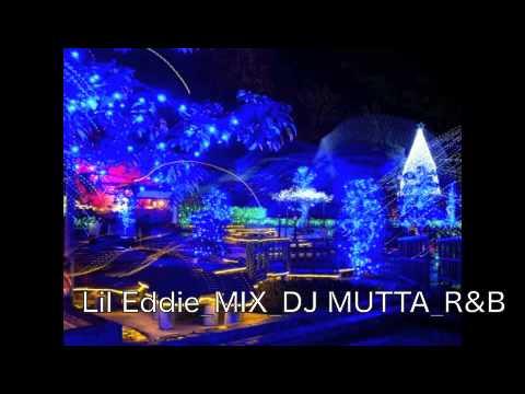 ☆DJ MUTTA Lil Eddie MIX☆R&B