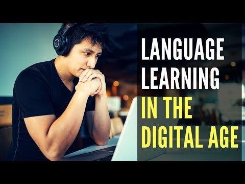Language Learning In The Digital Age