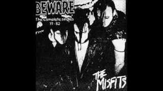 We Are 138 by The Misfits, from Beware - The Complete Singles 77 - 82.