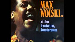 Download Max Woiski Jr. - Alla Pikieng Negre (afkomstig van het album 'At The Tropicana, Amsterdam uit 1972) MP3 song and Music Video