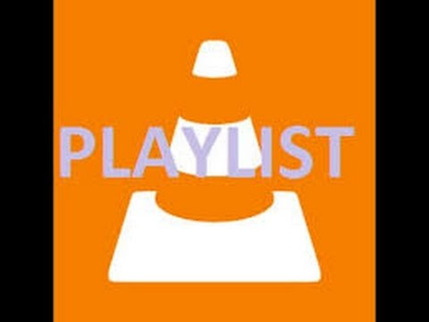 How To Create Playlist In VLC Media Player