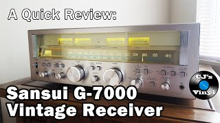 A Quick Review: Sansui G-7000 Vintage Receiver (Fully Restored)