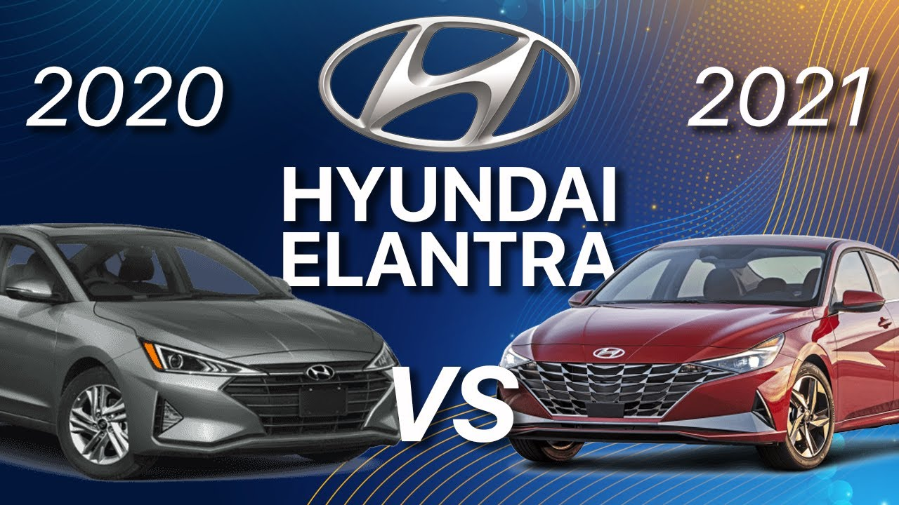 Hyundai Elantra 2021 vs Elantra 2020, ¿realmente vale la ...