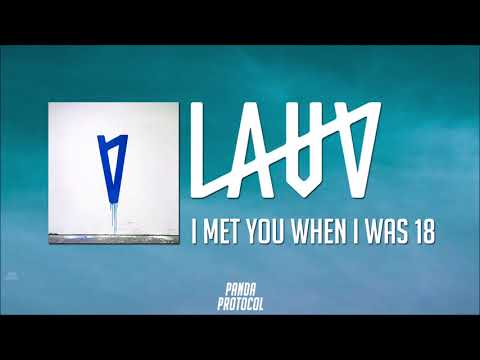 Lauv - I met you when I was 18 [Album MIx]
