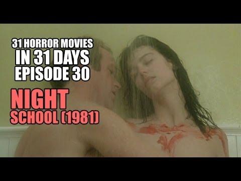 Download 31 Horror Movies in 31 Days #30: NIGHT SCHOOL (1981)