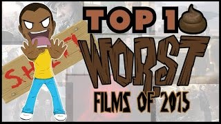 bcg s top 10 worst films of 2015