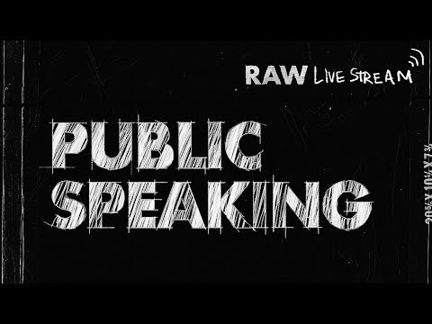 Raw: Public Speaking