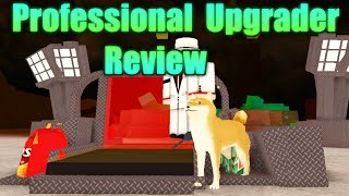 [ROBLOX: Miner's Haven] - Professional Upgrader Review