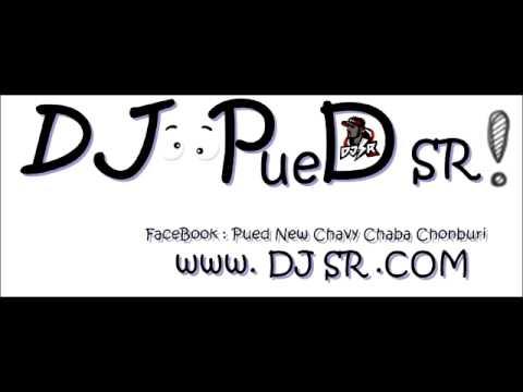 [แหลงพ่อขุน] [148] DJ PueD SR