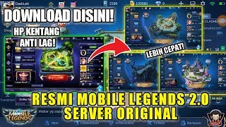UPDATE! CARA DOWNLOAD MOBILE LEGENDS 2.0 TERBARU ANTI LAG
