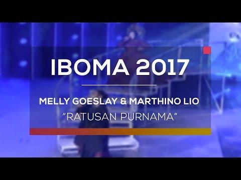 Melly Goeslaw dan Marthino Lio - Ratusan Purnama (IBOMA 2017)