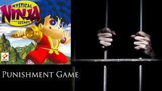 Punishment Game: Mystical Ninja Starring Goemon