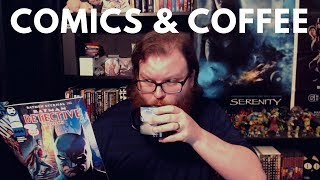 Comics & Coffee - Issue #2 - Detective #976, Mister Miracle #1, Gideon Falls #1