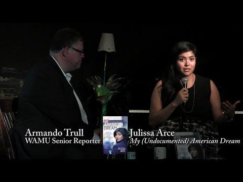 """Julissa Arce, """"My (Underground) American Dream"""""""