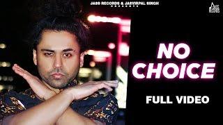 No Choice Full HD Manna Boy New Punjabi Songs 2020 Punjabi Songs Jass Records