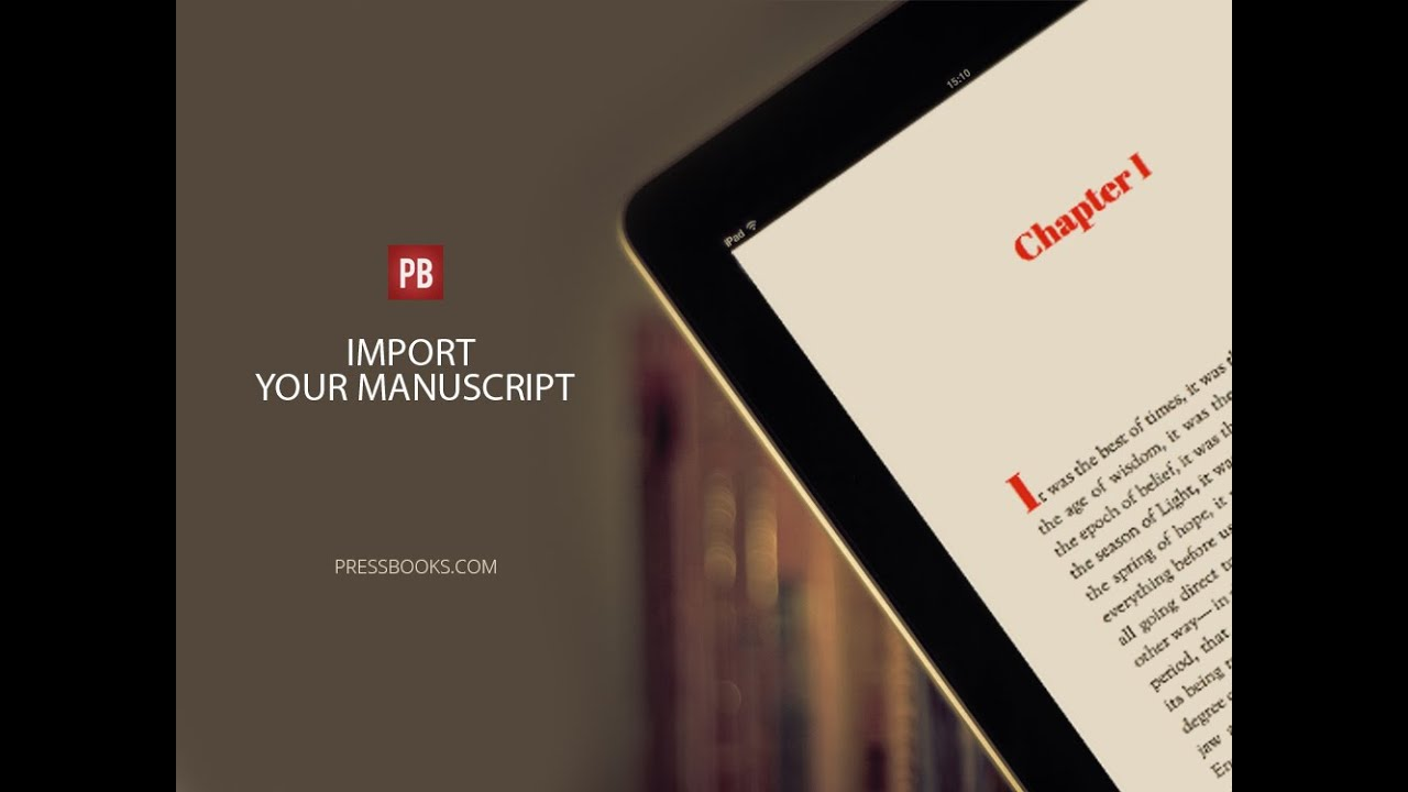 The Easiest Way to Import Your Manuscript Into Pressbooks