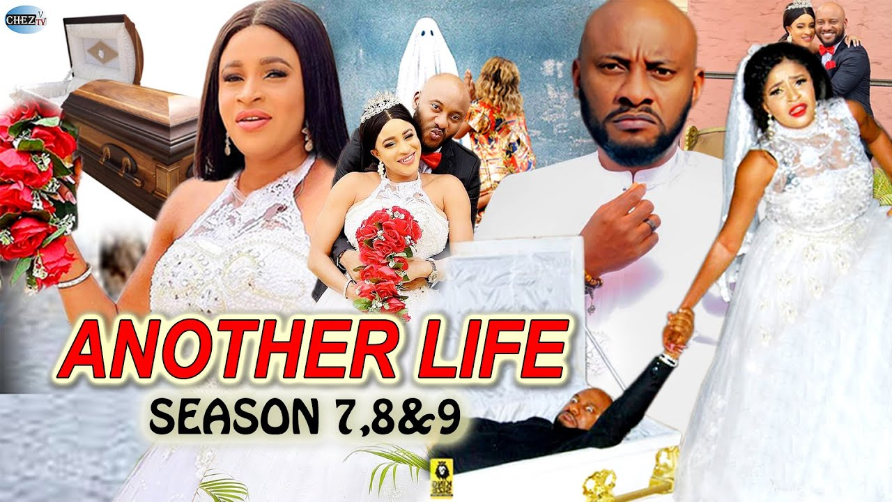 Download ANOTHER LIFE - (COMPLETE SEASON 7&8) Yul Edochie 2021 New Trending Latest Nollywood Nigeria HD Movie