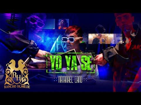 Natanael Cano - Yo Ya Se [Official Video]