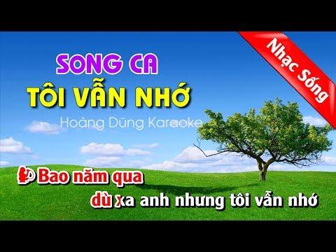 Tôi Vẫn Nhớ Karaoke Nhạc Sống - Toi van nho karaoke song ca