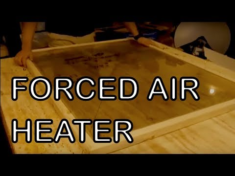 forced air heater solar part 2 passive heating how to connect miter corners wooden frame youtube. Black Bedroom Furniture Sets. Home Design Ideas