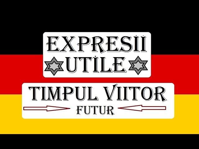 Invata Germana | EXPRESII UTILE CU TIMPUL VIITOR