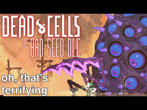 unskilled zoomer plays Dead Cells - Dead Cells BAD SEED DLC |