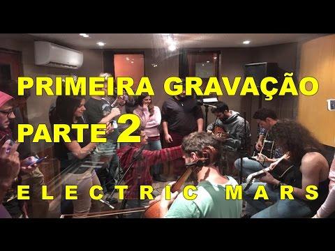 Home Studio - Primeira gravação no Electric Mars - Blind e Metallica - Parte 2